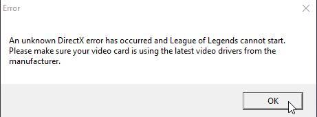 an-unknown-directx-error-league-of-legends-windows10.jpg