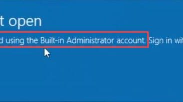 this app cannot open with built-in administrator
