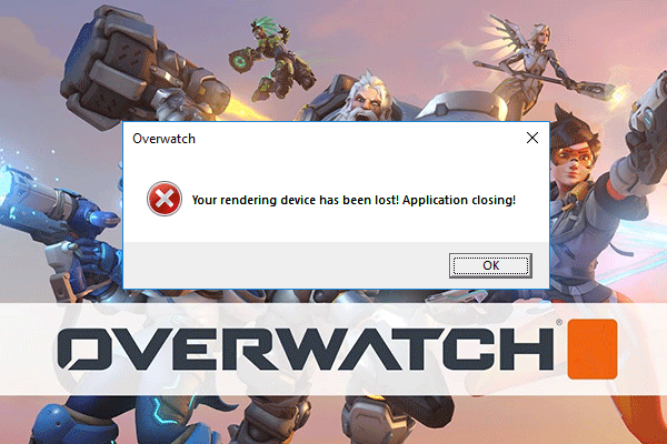 your rendering device has been lost overwatch